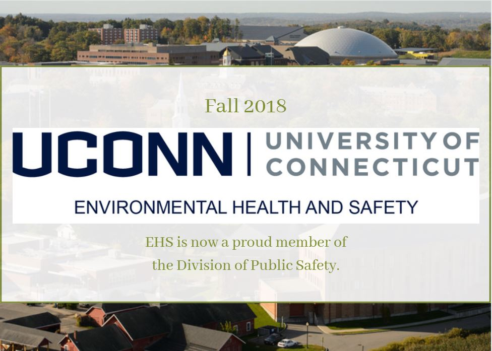 Fall 2018 - EHS is now a proud member of the Division of Public Safety.