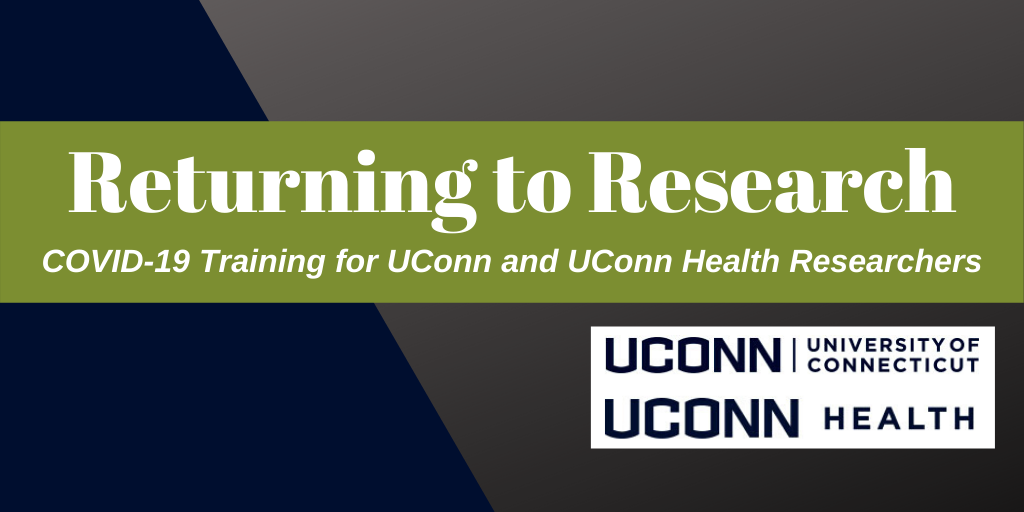 Returning to Research Training for UConn and UConn Heath Researchers